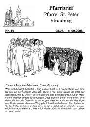 28.07. – 21.09. - der Pfarrei St. Peter in Straubing