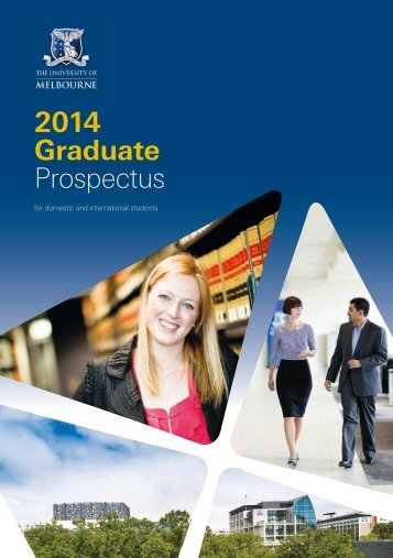 2014 Graduate Prospectus - Future Students - University of Melbourne