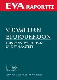 Suomi EU:n etujoukkoon – Eurooppa-politiikan uudet haasteet - Eva
