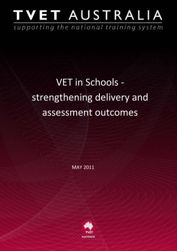 VET in Schools - Strengthening Delivery and Assessment Outcomes