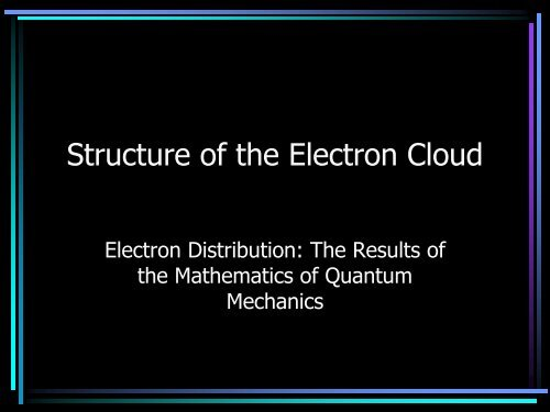 Structure of the Electron Cloud PowerPoint