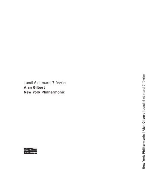 Lundi 6 et mardi 7 février Alan Gilbert New York ... - Salle Pleyel