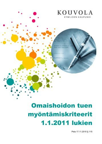 Omaishoidon tuen myöntämiskriteerit 1.1.2011 lukien - Kouvola