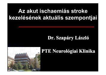 Az akut ischaemiás stroke kezelésének aktuális szempontjai