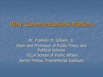 Why Communications Matters - Blue Shield of California Foundation