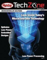 Microcontroller Solutions TechZone Magazine, January 2011 - Digikey