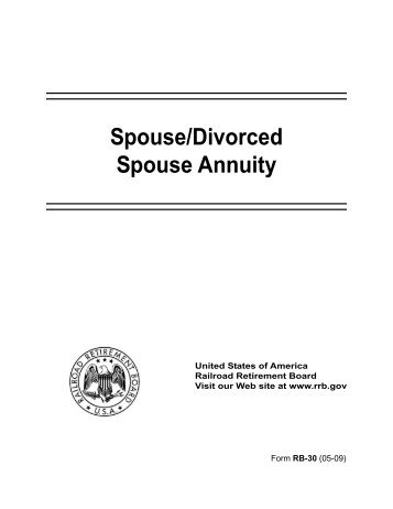 Spouse/Divorced Spouse Annuity - U.S. Railroad Retirement Board