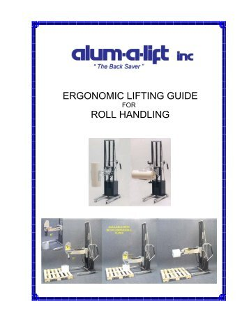 ERGONOMIC LIFTING GUIDE ROLL HANDLING - Alum-A-Pack