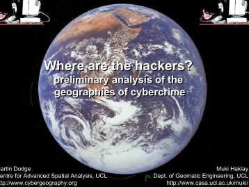 CyberCrime - Centre for Advanced Spatial Analysis - UCL