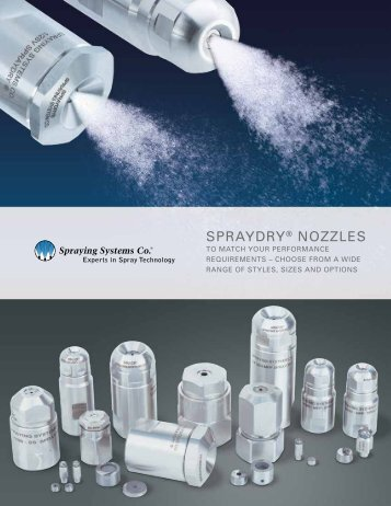 SprayDry® NozzleS - Spraying Systems Co.