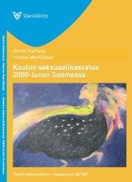 Koulun seksuaalikasvatus 2000-luvun Suomessa - Väestöliitto