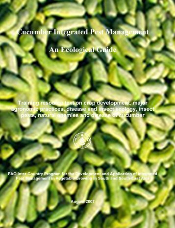 Cucumber Integrated Pest Management: An Ecological Guide.