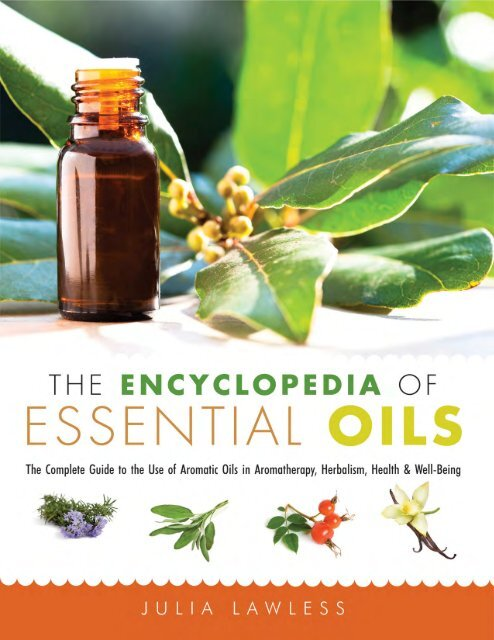 Encyclopedia of Essential Oils - Red Wheel/Weiser