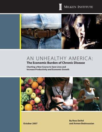 An Unhealthy America: The Economic Burden of ... - Milken Institute