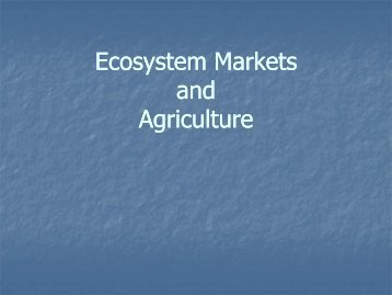 Ecosystem Markets and Agriculture - Delaware Department of ...