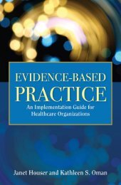 Evidence-based Practice: An Implementation Guide for Healthcare ...