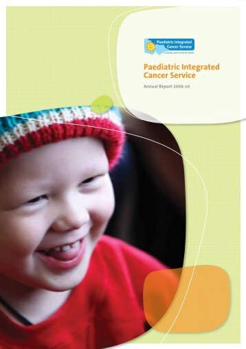 Paediatric Integrated Cancer Service Annual Report 2009-10