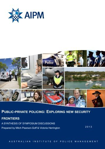 public-private policing - Australian Institute of Police Management