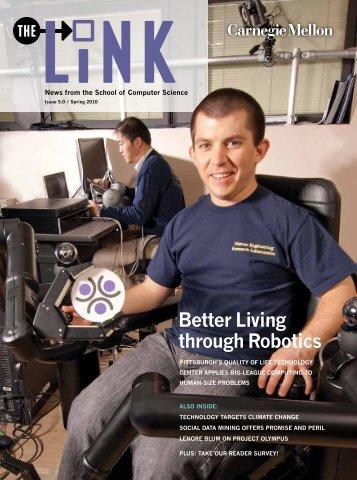 Better Living through Robotics - Link home page - Carnegie Mellon ...