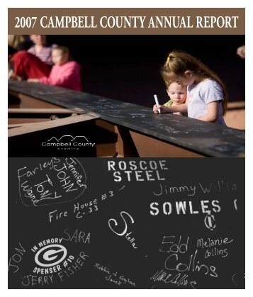 2007 CAMPBELL COUNTY ANNUAL REPORT
