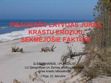 pieaugošo latvijas jūras krastu eroziju sekmējošie faktori