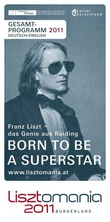 BORN TO BE A SUPERSTAR - Lisztomania 2011