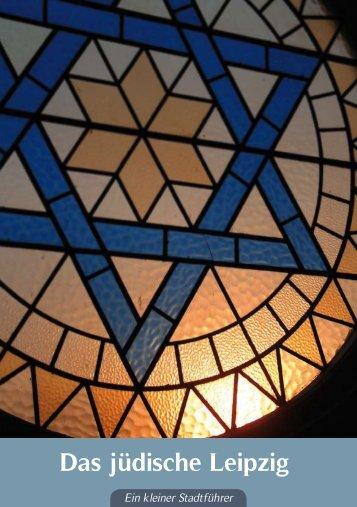 können Sie unseren Stadtrundgang ... - Juden in Sachsen