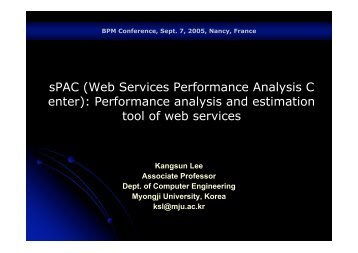sPAC (Web Services Performance Analysis C enter ... - BPM 2005