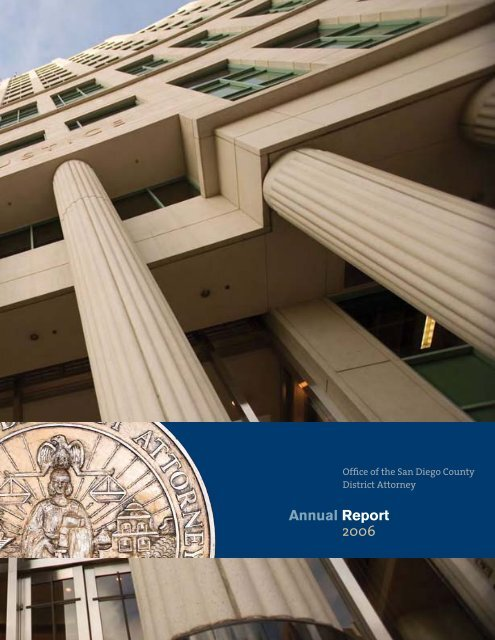Annual Report 2006 - San Diego County District Attorney