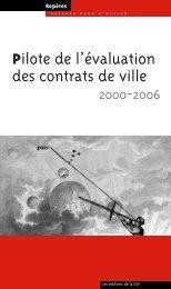 Pilote de l'évaluation des contrats de ville 2000-2006 - Délégation ...