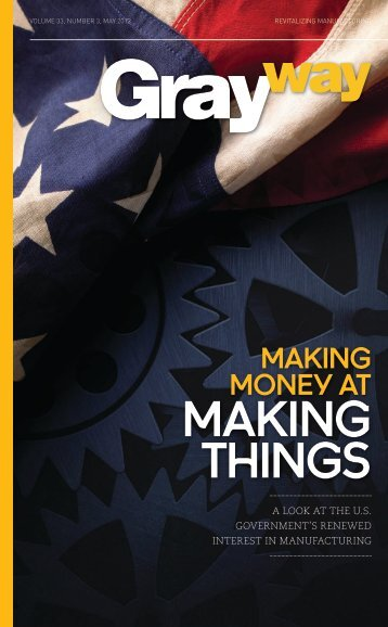 Making Money At Making Things - Gray Construction