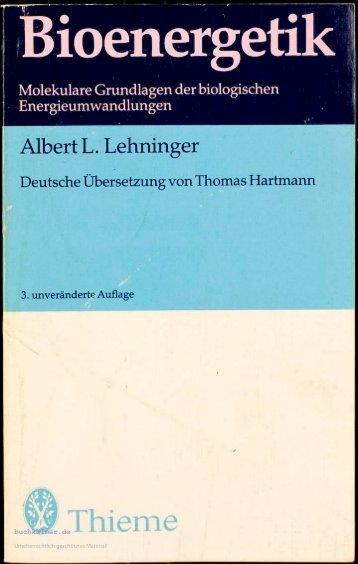 Albert L. Lehninger Bioenergetik; Molekulare ... - buchkalmar.de