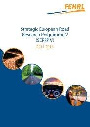 Strategic European Road Research Programme V (SERRP ... - FEHRL
