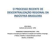 o processo recente de descentralização regional da ... - Fundacentro