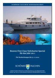 Heaven First Class Vollcharter Special für das Jahr 2011