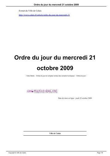 Ordre du jour du mercredi 21 octobre 2009 - Ville de Calais