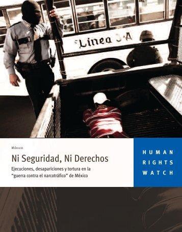 Ni Seguridad, Ni Derechos - Human Rights Watch