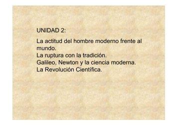 UNIDAD 2: La actitud del hombre moderno frente al mundo. La ...