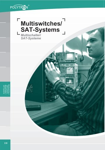 Multiswitches/ SAT-Systems