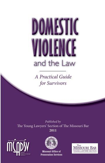 Domestic Violence and the Law: A Practical Guide ... - the Missouri Bar