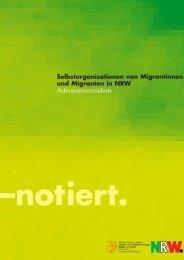 notiert. Selbstorganisationen von Migrantinnen und Migranten in NRW