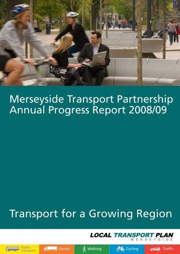 Annual Progress Report 2008/09 - the TravelWise Merseyside website