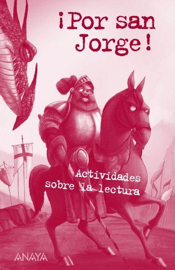 Â¡Por san Jorge! (Actividades para la lectura) - Anaya Infantil y Juvenil