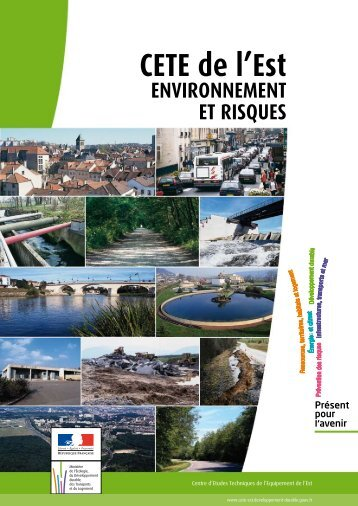 Environnement et risques - Le CETE de l'Est