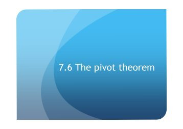 7.6 The pivot theorem