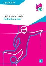 London 2012 Explanatory Guide Football 5-a-side