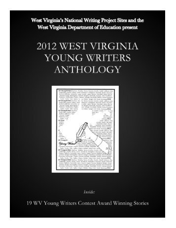 West Virginia Young Writers 2012 Anthology - Marshall University