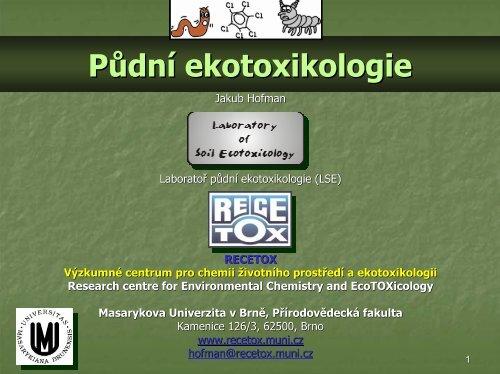 Půdní ekotoxikologie - Centrum pro výzkum toxických látek v prostředí