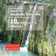 Recuperación de Riberas - Fundación Banco Santander