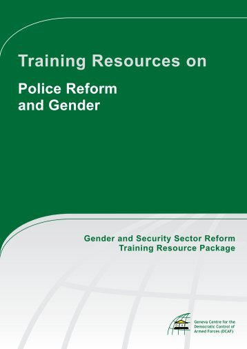 Training Resources on Police Reform and Gender ... - ISSAT - DCAF